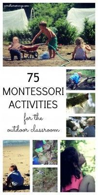 75 Ideas for Montessori Outdoor Classroom! Activities across all areas of Montessori including Practical Life, Sensorial, Language, Math, Science, Art, & Music.