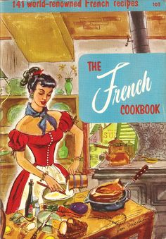 Vintage 1955 The French Cookbook Culinary Arts Institute Soft Bound Booklet by on Etsy Retro Recipes, Old Recipes, Vintage Recipes, Cookbook Recipes, 1950s Recipes, Recipies, Vintage Cookbooks, Vintage Books, French Cooking Recipes
