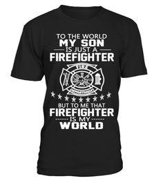 # MY SON IS FIREFIGHTER .  MY SON IS FIREFIGHTERNot Available In StoresTags: boy, child, children, dad, daddy, father, firefighter, fireguard, fireman, mamba, man, child, mom, mother, mum, mussel, papa, parent, pater, son, world