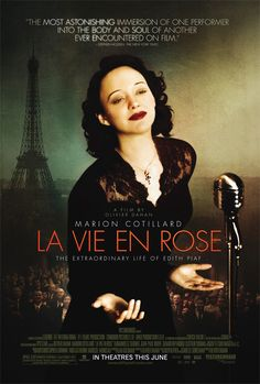La Vie en rose is a 2007 French biographical film about the life of French chanteuse Édith Piaf co-written, and directed by Olivier Dahan. Marion Cotillard stars as Piaf. The title La Vie en Rose comes from Piaf's signature song.
