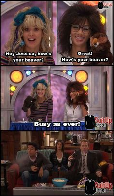 """Hey Jessica, how's your beaver? How's your beaver?"" ""Busy as ever!"" Robin as Robin Sparkles and Jessica - How I Met Your Mother Best Tv Shows, Best Shows Ever, Favorite Tv Shows, Tv Show Quotes, Movie Quotes, Funny Quotes, How I Met Your Mother, Movies And Series, Movies And Tv Shows"