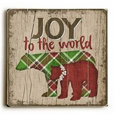 Joyful Bears Wood Sign Joy to the World Featuring colorful bears, this Joyful Bears Wood Sign will be bring a rustic and vintage feel to your holiday decor. See our matching Peace on Earth sign. The s