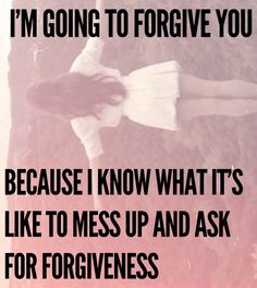 forgiveness quotes and sayings | smart, wise, quotes, sayings, forgive you, forgiveness on favimages