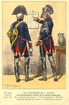 French; Imperial Guard, Gendarmes d'Elite, Brigadier de semaine, Tenue habituelle & Marechal des Logisde semaine, Tenue apres la Parade, 1806-14