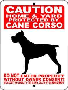 Useful Dog Obedience Training Tips – Dog Training Cane Corso Italian Mastiff, Cane Corso Italiano, Cane Corso Mastiff, Cane Corso Dog, Mastiff Dogs, Dachshund Funny, How To Make Signs, Making Signs, Aluminum Signs
