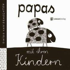 Lesendes Katzenpersonal: [Rezension] Guido van Genechten - Papas mit ihren ...