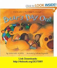 Bears Day Out (9781599903910) Michael Rosen, Adrian Reynolds , ISBN-10: 1599903911  , ISBN-13: 978-1599903910 ,  , tutorials , pdf , ebook , torrent , downloads , rapidshare , filesonic , hotfile , megaupload , fileserve