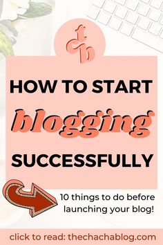 Here are my 10 things to do before launching your blog! Blogging, how to be a blogger, how to blog, how to start a blog, how to start a blog for beginners, how to start a blog for beginners step by step, how to start a blog and make money, how to start a blog for beginners free, blogging tips for beginners, successful blogging tips, things to do before starting a blog, how to create a brand, how to create a blog, vision board, mood board, how to create a blog step by step
