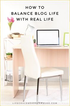 Tips for balancing blogging and real life