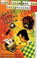Aunt Julia and the Scriptwriter - Mario Vargas Llosa . Best read in Spanish, but in English it will do too.