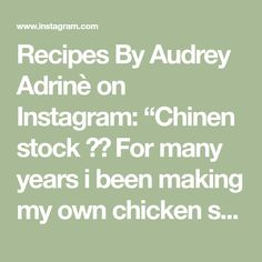"""Recipes By Audrey Adrinè on Instagram: """"Chinen stock 🍗🍲 For many years i been making my own chicken stock because i prefer to know what goes inside!  You can create many…"""" Chicken, Canning, Create, How To Make, Recipes, Instagram, Ripped Recipes, Home Canning"""