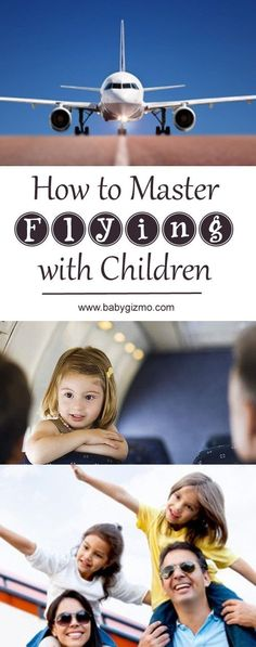 How to Master Flying with Children! These are great tips to make traveling with kids so much easier!