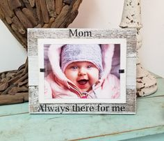 Gift for Mom - Always there for me | Farmhouse Tabletop Rustic White Reclaimed Wood 5x7 picture frame | Mother's Day Gift | Gift for Mom Reclaimed Wood Picture Frames, Rustic Frames, Picture On Wood, New Photo Frame, Collage Picture Frames, Farmhouse Tabletop, Beach Frame, Frame Stand, Simple Pictures