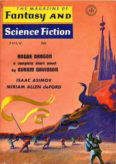 scificovers:  The Magazine of Fantasy and Science Fiction July 1965. Cover by Jack Gaughan illustrates Rogue Dragon by Avram Davidson.