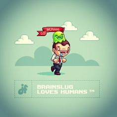 Brainslug Loves Humans - iPhone Wallpaper  Here comes the link, but wait, what? That Juicefoozle guy (me) is normally known for working for free for y'all happyness. That's still the fact, all i want from you is a tweet or facebook status and you'll automatically get the download:download: http://www.paywithatweet.com/pay/connect.php?id=3c022b01ef2adbf99783d7a306d922a9