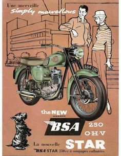 "Motos anglaises pubs rétro Norton - Dominator 99 - 600 cc ""All eyes are on the smooth-look"" BSA - Star 250 cc - Womens Motorcycle Helmets, Bsa Motorcycle, Motorcycle Posters, Classic Motorcycle, Motorcycle Girls, British Motorcycles, Vintage Motorcycles, Triumph Bonneville, Royal Enfield"