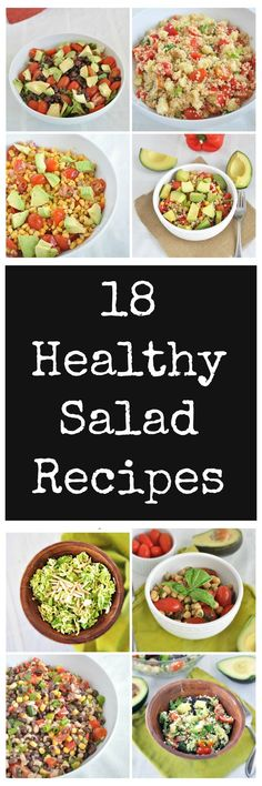Start your New Years off right with these 18 Quick and Healthy Salad Ideas.  Vegan and gluten free. http://mywholefoodlife.com/2013/01/10/12-quick-and-healthy-salad-ideas/