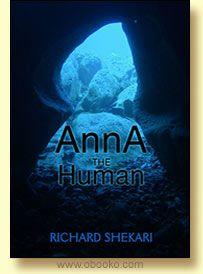 Anna the Human - Richard Shekari. Fiction