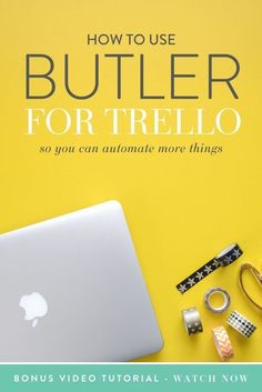 Are you ready to fall even MORE in love with Trello? Well ok then, buckle up buttercup. Butler for Trello is legit like a BUTLER for Trello. It makes things more automated and more awesome in general, and really fills a gap that you didn't Time Management Tips, Business Management, Business Design, Creative Business, Business Tips, Trello Templates, Apps For Bloggers, Google Drive, Productivity Apps