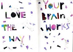 @julia_t | I love the way your brain works | Creative Team Inspiration | Get Messy Art Journal