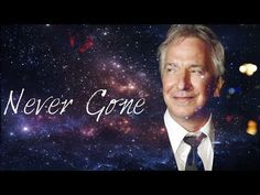 Alan Rickman | Never Gone | - YouTube