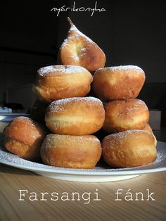Fánk - Hungarian donut.  My grandma would make these with other ladies from the church.  Sooo good.