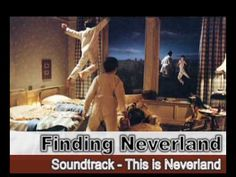 Finding Neverland - Soundtrack - This is Neverland