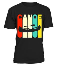 """# Vintage Style Canoe Silhouette T-Shirt . Special Offer, not available in shops Comes in a variety of styles and colours Buy yours now before it is too late! Secured payment via Visa / Mastercard / Amex / PayPal How to place an order Choose the model from the drop-down menu Click on """"Buy it now"""" Choose the size and the quantity Add your delivery address and bank details And that's it! Tags: Canoe Shirt, Canoe T Shirt, Canoe Tee Shirts, Canoe Tshirt, Canoe Gifts, I Love Canoes, Canoe Lover…"""