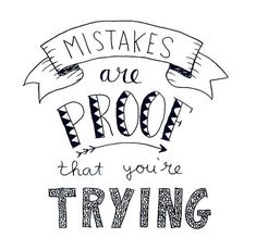Handlettering ~ Mistakes are proof that you're trying Calligraphy Quotes Doodles, Doodle Quotes, Hand Lettering Quotes, Art Quotes, Inspirational Quotes, Funny Quotes, Bullet Journal Quotes, Bullet Journal Ideas Pages, Bullet Journal Inspiration