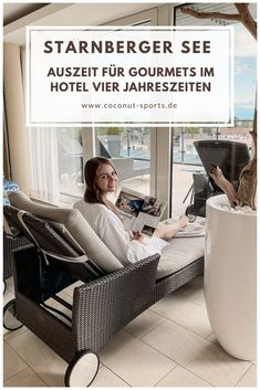 Das Hotel Vier Jahreszeiten Starnberg ist perfekt für eine Auszeit vor den Toren Münchens. Meine Erfahrungen am Starnberger See.