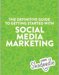 The Definitive Guide to Social Media Marketing eBook from Skadeedle: The Definitive Guide to Social Media Marketing eBook will help you gain a firm grasp on using Facebook, Twitter, Google+ and Pinterest. #skadeedle