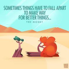 """""""A veces las cosas tienen que derrumbarse para dar paso a otras mejores""""  Ted Mosby  #design #digitalart #illustration #ilustracion #photoshop #art #color #diseño #tedmosby #quotes #week """"#landscape #tree"""