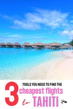 The 3 tools you need to find the cheapest airline tickets from Los Angeles California to Tahiti French Polynesia - cheap flight tips for your Tahiti vacation, how to get cheap flights to Tahiti Moorea #tahititravel #tahitihoneymoon Beautiful Vacation Spots, Dream Vacation Spots, Beautiful Places To Travel, Cool Places To Visit, Top Places To Travel, Top Travel Destinations, Travel Tips, Cheap Tropical Vacations, Tahiti Vacations