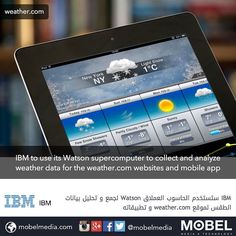 #IBM to use its #Watson supercomputer to collect & analyze weather data for the weather.com websites & mobile app