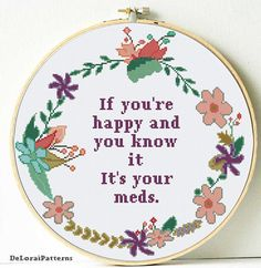 X stitch pattern, sarcastic humour cross stitch pattern, digital pattern xstitch, if your happy and you know it Cross Stitch Tattoo, Cross Stitch Quotes, Cross Stitch Art, Cross Stitching, Cross Stitch Embroidery, Embroidery Patterns, Embroidery Hoops, Funny Needlepoint, Funny Cross Stitch Patterns