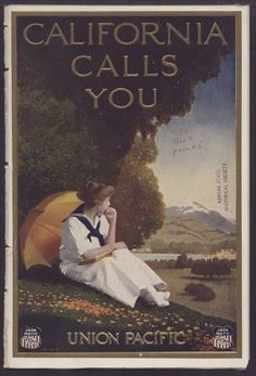 1920's Union Pacific Railroad Advertisement. 'California Is Calling' rings true today