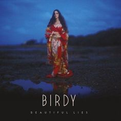 Beautiful Lies is the third studio album by British musician Birdy, released on 25 March 2016 through Atlantic Records. The album includes t. James Blunt, One Direction, Arcade Fire, Atlantic Records, Indie Pop, Arctic Monkeys, Adele, Birdy Singer, Selena Gomez