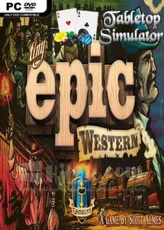 Tabletop Simulator Tiny Epic Western-PLAZA This game is basically a combination of simulation and strategy game. Hence you can enjoy