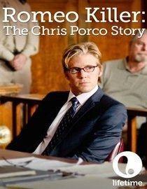 Romeo Killer The Chris Porco Story