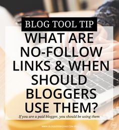 Bloggers Bazaar | What are NoFollow links and when should bloggers use them | http://www.bloggersbazaar.com.au