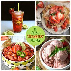 14 Fresh Strawberry Recipes