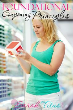 Foundational Couponing Principles ☆COUPONING SYSTEM TUTORIAL TIPS & TRICKS, EXPERTISE, HOW TO SAVE WITH COUPONS- groceries, clothes, office supply, everything! Online & Instore, mailed & printable