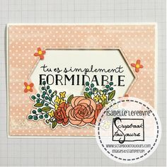 Scrapbook toujours Stampin Up, Frame, Decor, Marker, Flowers, Picture Frame, Decoration, Stamping Up, Decorating