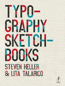 Typography sketchbooks: Amazon.de: Steven Heller, Lita Tlarico: Englische Bücher