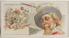 """Captain Halsey, The Dutchman Aquainted Them of This Error, from the """"Pirates of the Spanish Main"""" series (N19), Allen & Ginter Brand Cigarettes, c1888."""