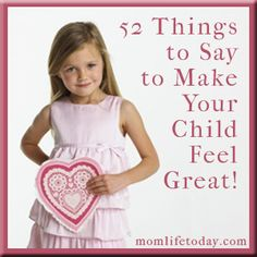 52 things to say to make your child feel great.