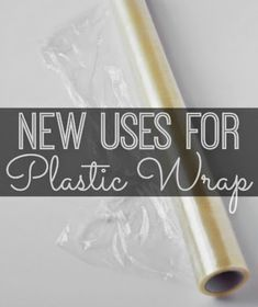 Six on Saturday: New Uses for Plastic Wrap - Inspiration For Moms