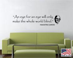 Vinyl Wall Decal Art Saying Quote Decor - An eye for an eye world blind Gandhi | eBay