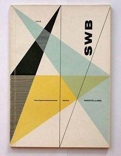 """""""'SWB' Kunstgewerbemuseum Zürich Ausstellung"""", (1950); Exhibition Catalogue of the: (SWB/ Schweizerischer Werkbund) at Graphic Museum in Zürich - Cover Catalogue Graphic Design by Hans Neuburg (b. 1904 - 1983, Czech/Swiss) ~ ['The Swiss Werkbund' (SWB), founded in (1913), was an association of Designers and Architects of Zürich, Switzerland]."""