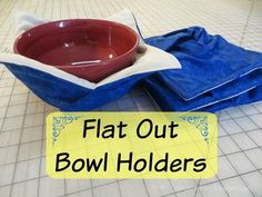 """""""Doesn't matter the season. A bowl holder can be used in the summer to hold cold food or winter to hold hot food. These bowl holders are made different than most in that pleats instead of darts are used so the holders can lay a bit flatter."""""""